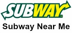 Looking For A Subway Restaurant Near You Open Now Below Can Locate The Closest Locations To And See What Are Opening Hours