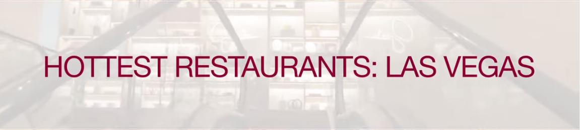 Zagat - Hottest Restaurants in Las Vegas