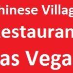 Chinese Village Restaurant Las Vegas