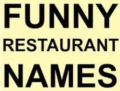 Funny Restaurant Names Ideas List