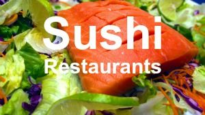 Places to eat Sushi near me
