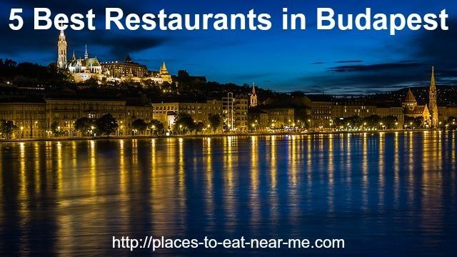 budapest restaurants near places eat