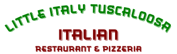 Little Italy Pizzeria Tuscaloosa
