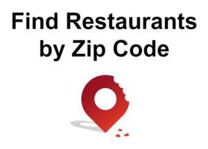 Find Restaurants by Zip Code