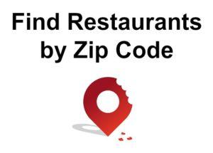 Find Restaurants by Zip Code