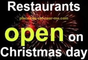 Restaurants open on Christmas Day near me