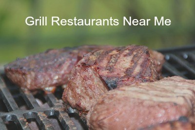 Grill restaurants near me