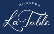 La Table Restaurant Houston