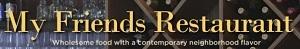 My Friends Restaurant logo