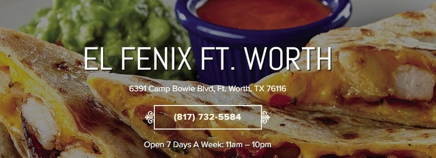El Fenix FT Worth Mexican food and more info